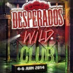 Desperados Wild Club 2014 – Tour Pleyel