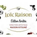 Kitsuné pour Loïc Raison