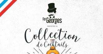 Collection de cocktail ForGeorges