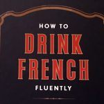 How to drink french fluently par St-Germain