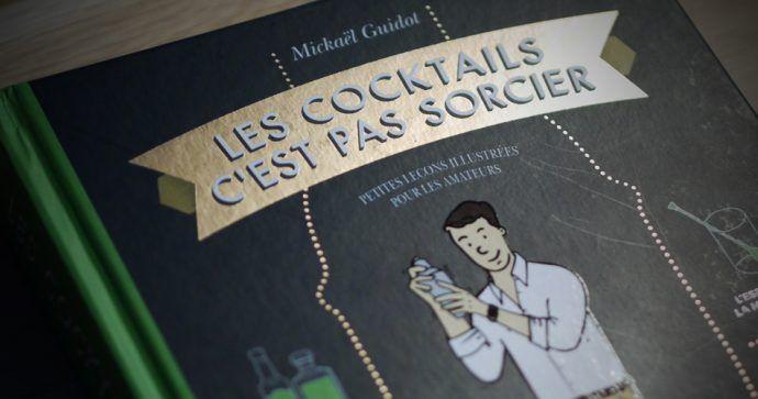 Les Cocktails Cest pas Sorcier