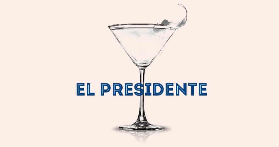 Recette Cocktail El Presidente