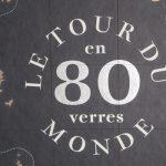 Le tour du monde en 80 verres : le livre
